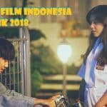 15 Soundtrack Lagu Film Indonesia Paling Ikonik 2018