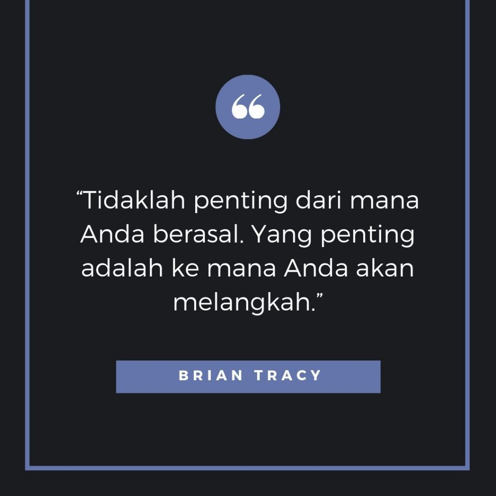 kata kata motivasi usaha dari Brian Tracy