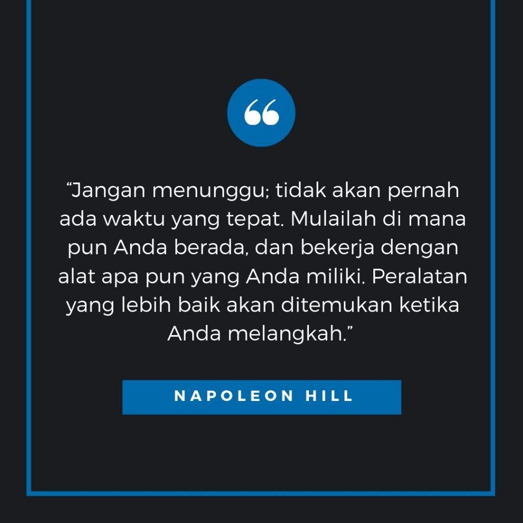 kata kata bijak seputar kehidupan dari Napoleon Hill